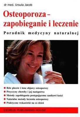 Okładka książki Osteoporoza - zapobieganie i leczenie