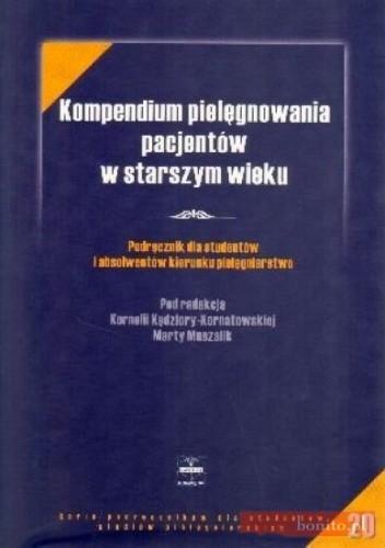 Okładka książki Kompendium pielęgnowania pacjentów w starszym wieku