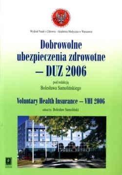 Okładka książki Dobrowolne ubezpieczenia zdrowotne - DUz 2006