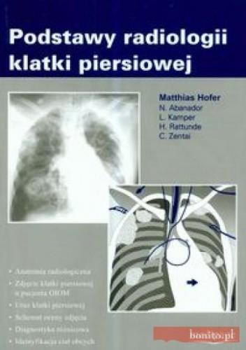 Okładka książki Podstawy radiologii klatki piersiowej