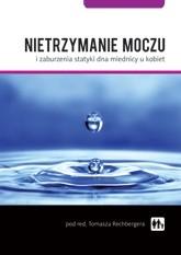 Okładka książki Nietrzymanie moczu i zaburzenia statyki dna miednicy u kobiet