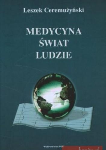 Okładka książki Medycyna, świat i ludzie