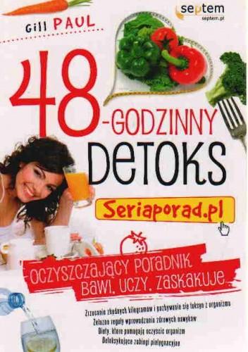 Okładka książki 48-godzinny detoks. Seriaporad.pl