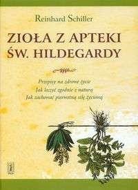 Okładka książki Zioła z apteki św. Hildegardy