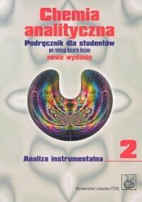 Okładka książki Chemia analityczna t.2 Podręcznik dla studentów Analiza instrumentalna