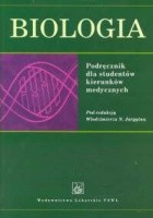 Biologia. Podręcznik dla studentów kierunków medycznych