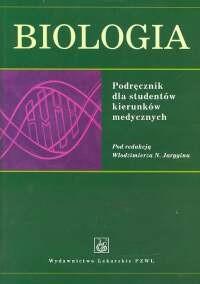 Okładka książki Biologia. Podręcznik dla studentów kierunków medycznych
