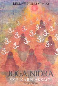 Okładka książki Joga nidra. Sztuka relaksacji