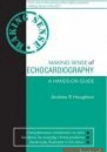 Okładka książki Making Sense of Echocardiography