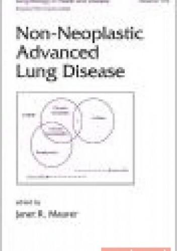 Okładka książki Non-Neoplastic Advanced Lung Disease