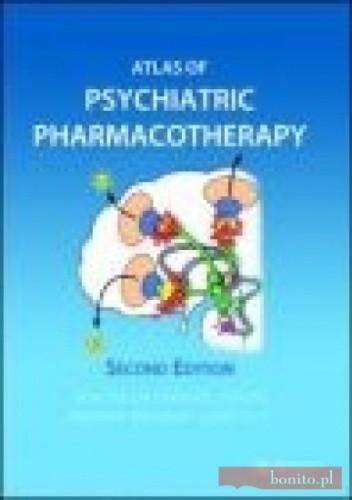 Okładka książki Atlas of Psychiatric Pharmacotherapy