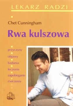 Okładka książki Rwa kulszowa. Przyczyny, objawy, badania, leczenie, zapobieganie, ćwiczenia