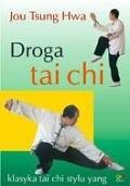 Okładka książki Droga tai-chi. Tao odrodzenia