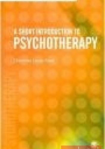 Okładka książki Short Introduction to Psychotherapy