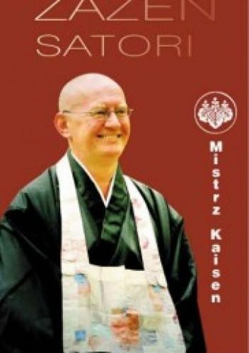 Okładka książki Zazen Satori. Wprowadzenie do medytacji zazen