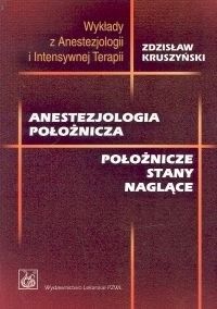 Okładka książki Anestezjologia położnicza. Położnicze stany naglące