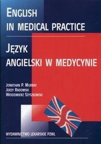 Okładka książki English in medical practice Język angielski w medycynie - Murray J. Radomski J.
