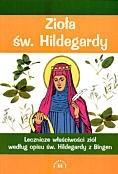 Okładka książki Zioła św. Hildegardy