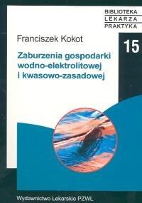 Okładka książki Zaburzenia gospodarki wodno - elektrolitowej i kwasowo - zas