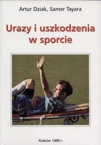 Okładka książki Urazy i uszkodzenia w sporcie
