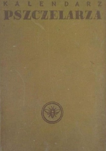 Okładka książki Kalendarz pszczelarza