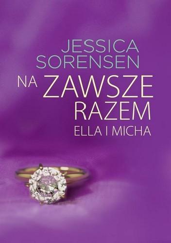 Okładka książki Na zawsze razem. Ella i Micha