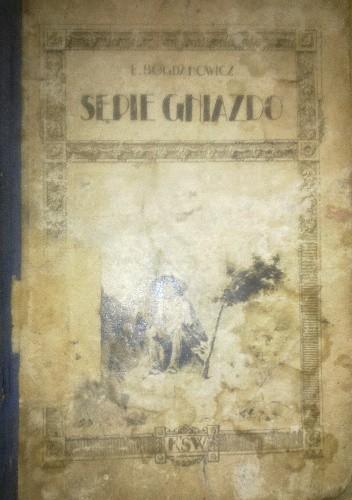 Okładka książki Sępie gniazdo. Opowiadanie z puszczy amerykańskiej według obcego wzoru