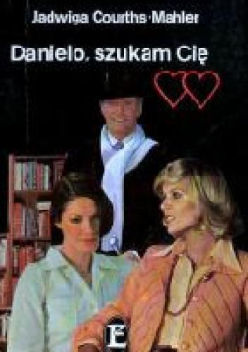 Okładka książki Danielo, szukam Cię