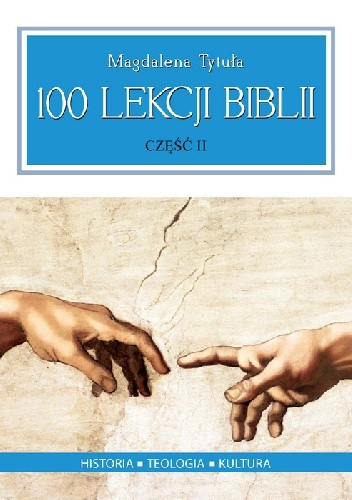 Okładka książki 100 Lekcji Biblii cz. II