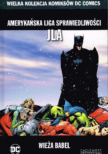 Okładka książki Amerykańska Liga Sprawiedliwości JLA: Wieża Babel