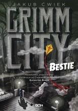 Grimm City. Bestie - Jacek Skowroński