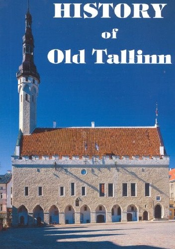 Okładka książki History of Old Tallinn