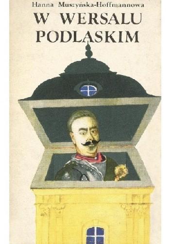 Okładka książki W Wersalu Podlaskim