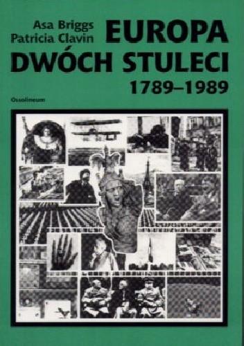 Okładka książki Europa dwóch stuleci : 1789-1989