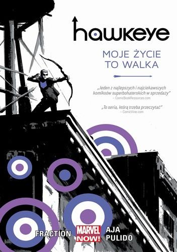 Okładka książki Hawkeye - 1 - Moje życie to walka