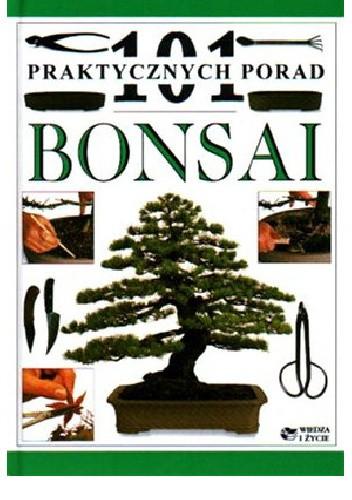 Okładka książki Bonsai, 101 praktycznych porad