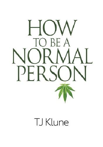 Okładka książki How To Be A Normal Person