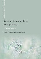 Research Methods in Interpreting. A Practical Resource