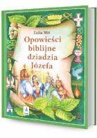 Opowieści biblijne dziadzia Józefa IV