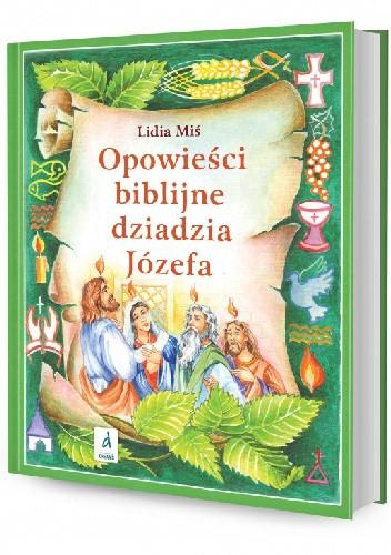 Okładka książki Opowieści biblijne dziadzia Józefa IV