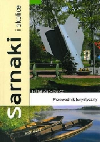 Okładka książki Sarnaki i okolice. Przewodnik turystyczny