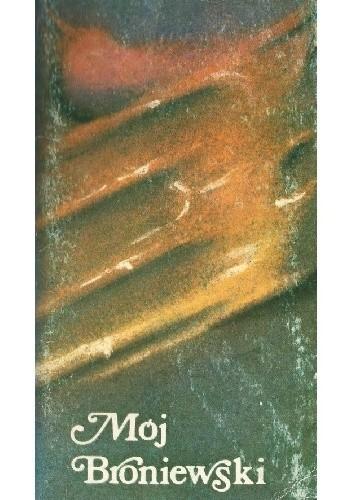 Okładka książki Mój Broniewski