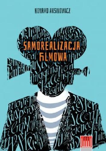 Okładka książki Samorealizacja filmowa