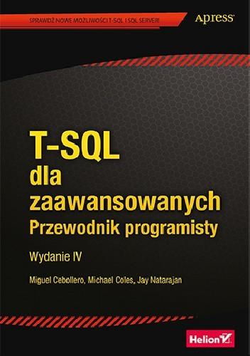Okładka książki T-SQL dla zaawansowanych. Przewodnik programisty. Wydanie 4