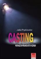 Casting. Pierwsze spotkanie aktor - reżyser