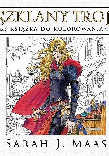 Okładka książki Szklany tron Książka do kolorowania