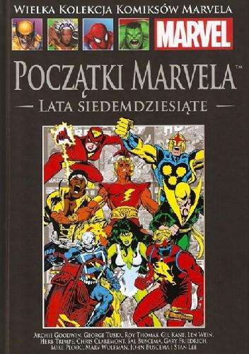 Okładka książki Początki Marvela: Lata siedemdziesiąte