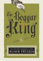 The Beggar King (A Hangman´s Daughter Tale Book 3)