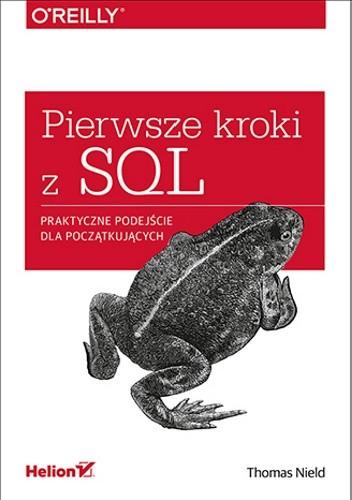 Okładka książki Pierwsze kroki z SQL. Praktyczne podejście dla początkujących
