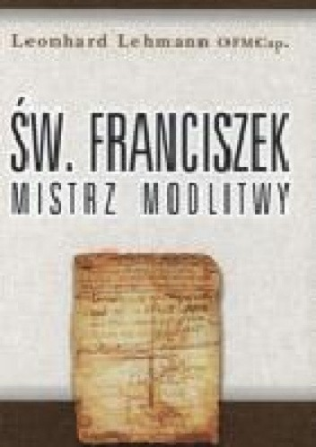 Okładka książki Franciszek mistrz modlitwy